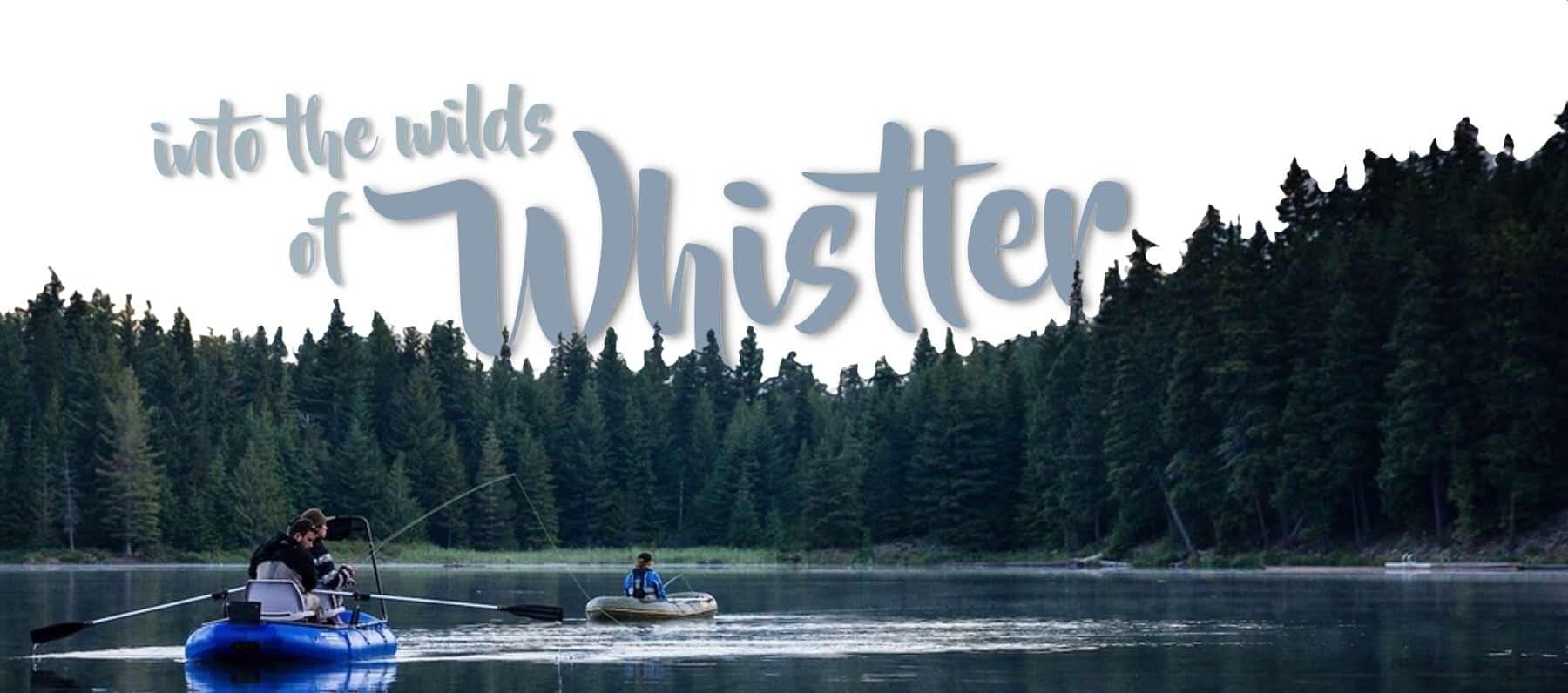 Whistler Fishing Trips | Guided Fishing in Whistler British